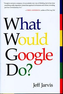 2009-03-14-What-Would-Google-Do